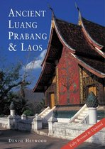 Ancient Luang Prabang & Laos