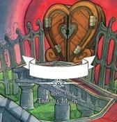 I Love You Thiiiiiiis Much! - Illustrated by Johan Walder