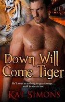 Down Will Come Tiger