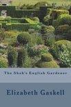 The Shah's English Gardener