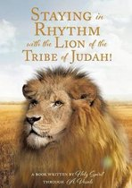 Staying in Rhythm with the Lion of the Tribe of Judah!