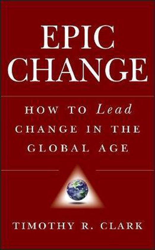 Boek cover EPIC Change van Timothy R. Clark (Hardcover)
