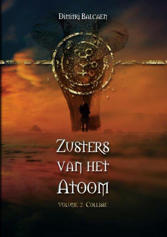 Zusters van het Atoom - Volume 2 - Dimitri Balcaen  