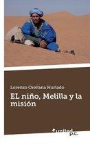 EL nino, Melilla y la mision