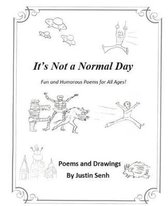 It's Not a Normal Day