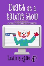 Death at a Talent Show (Book 6 Molly Masters Mysteries)