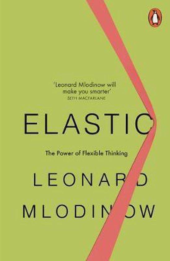 Boek cover Elastic van Leonard Mlodinow (Paperback)