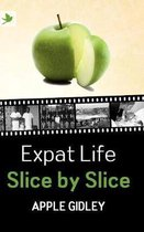 Expat Life Slice by Slice