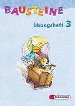 Bausteine Übungsheft 3. Allgemeine Ausgabe. Neubearbeitung