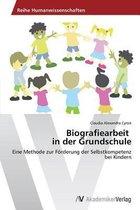 Biografiearbeit in Der Grundschule