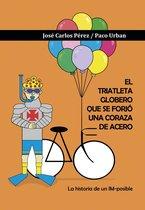 El triatleta globero que se forjo una coraza de acero