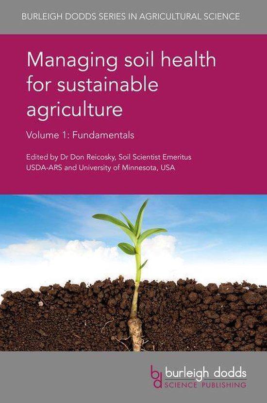 Boek cover Managing soil health for sustainable agriculture Volume 1 van Prof. Rainer Horn (Onbekend)