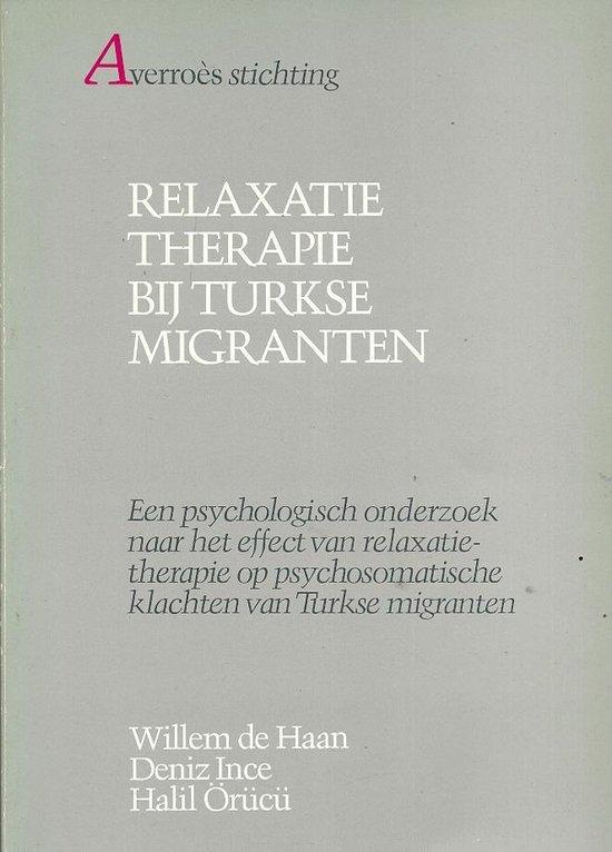 Relaxatietherapie bij Turkse migranten - Jouke de Haan   Fthsonline.com