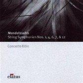 Mendelssohn: String Symphonies Nos. 1, 4, 6, 7 & 12