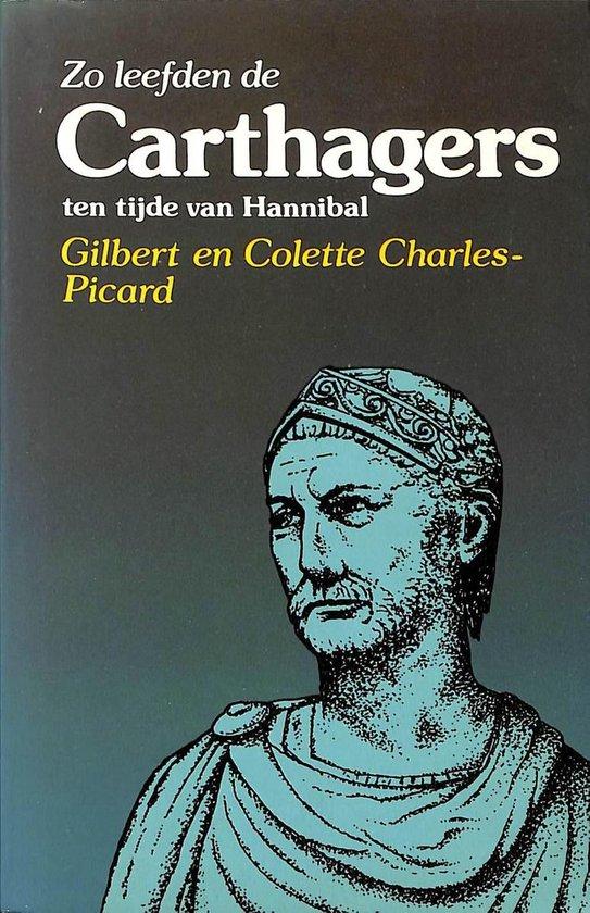 Zo leefden de Carthagers ten tijde van Hannibal - Charles Picard pdf epub