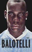 Balotelli. De biografie