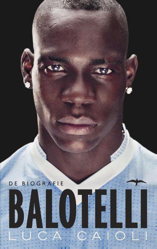 Balotelli. De biografie - Luca Caioli pdf epub