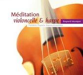 Meditation Violoncelle & Harpe