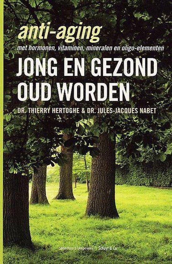 Jong En Gezond Oud Worden - Thierry Hertoghe   Fthsonline.com