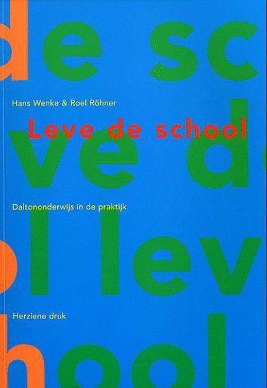 Leve De School - Hans Wenke |