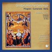 Gregorianische Gesange: Pfingsten, Eucharistie, Maria