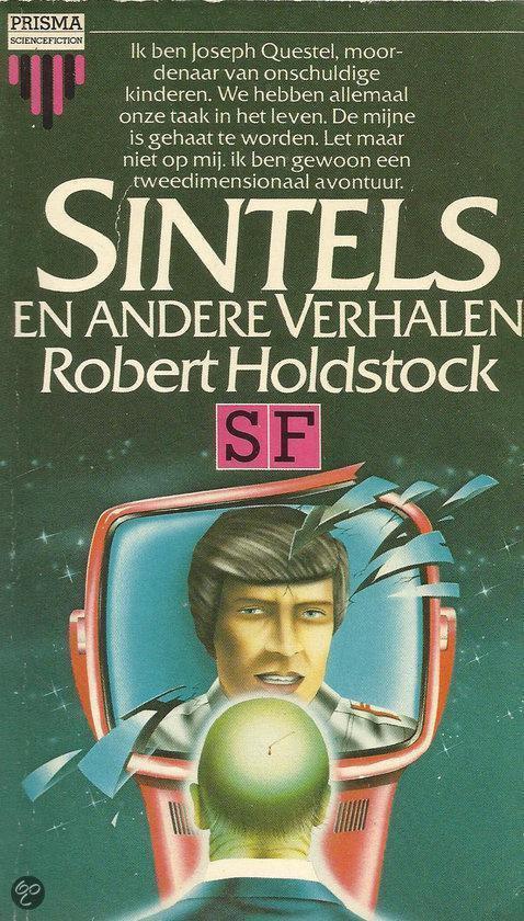 Sintels e.a. verhalen - Robert Holdstock  
