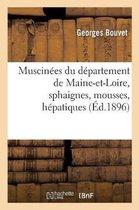Muscinees du departement de Maine-et-Loire, sphaignes, mousses, hepatiques