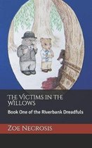 The Victims in the Willows