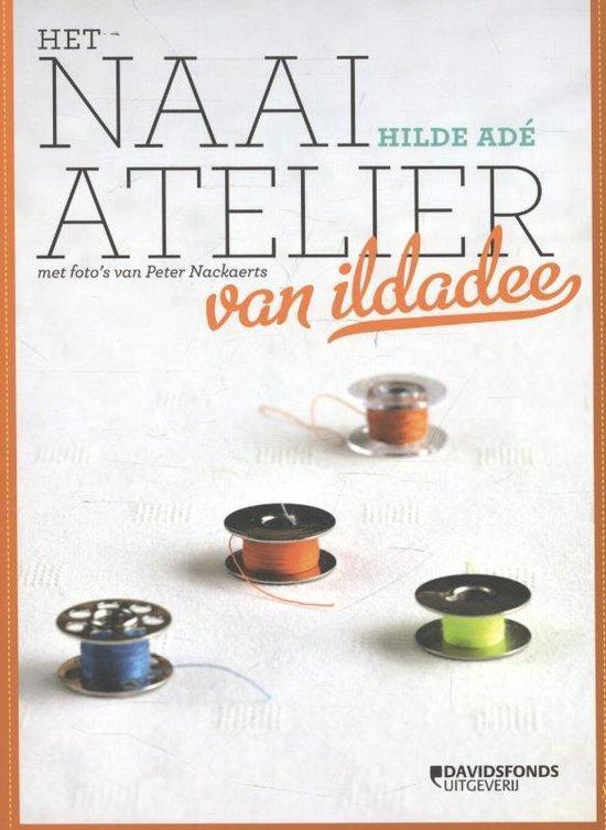 Het naai-atelier van ildadee - Hilde Adé |
