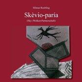 Skevio-paria (Sky-/Wolken-Partnerschaft)