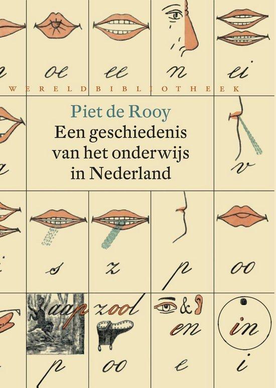 Een geschiedenis van het onderwijs in Nederland - Piet de Rooy pdf epub
