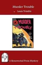 Murder Trouble