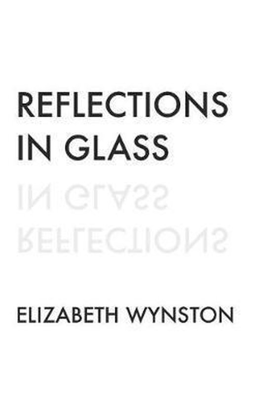 Reflections in Glass