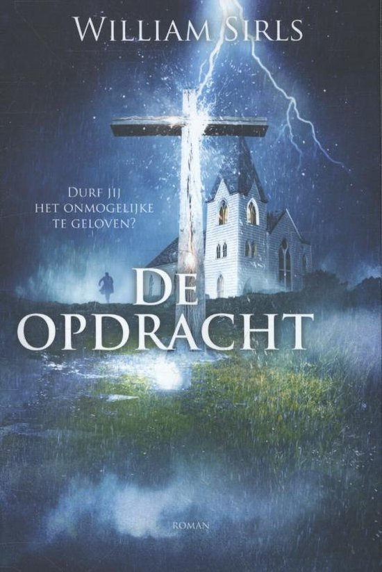 DE OPDRACHT - William Sirls |