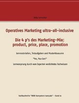 Operatives Marketing ultra-all-inclusive - Die 4 p's des Marketing-Mix