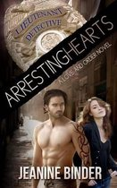 Arresting Hearts (a Love and Order Novel)