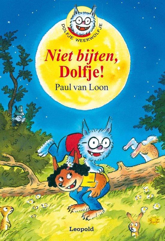 Dolfje Weerwolfje 7 - Niet bijten, Dolfje! - Paul van Loon pdf epub