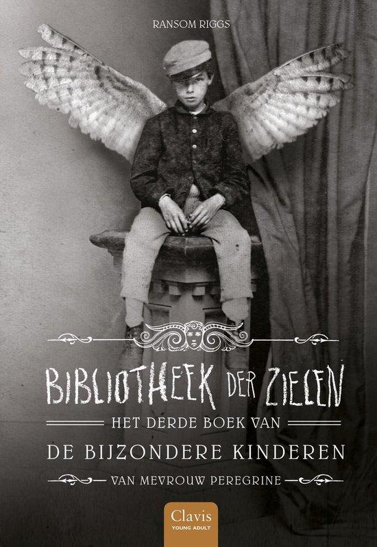 De bijzondere kinderen van mevrouw Peregrine 3 - Bibliotheek der zielen - Ransom Riggs | Readingchampions.org.uk