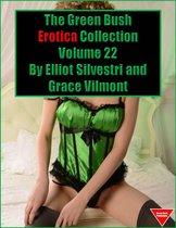 The Green Bush Erotica Collection Volume 22