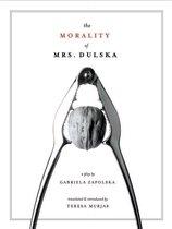 The Morality of Mrs. Dulska: A Play by Gabriela Zapolska