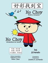 Ho Choy Finds a Treasure * Ho Choy Encuentra Un Tesoro