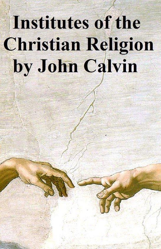 Boek cover Institutes of the Christian Religion van Jean Calvin (Onbekend)