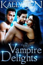 Vampire Delights: The Complete Serial