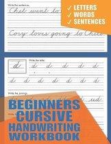 Beginners Cursive Handwriting Workbook