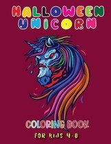 Halloween Unicorn Coloring Book for Kids 4-8