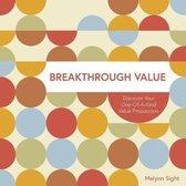 Breakthrough Value