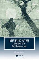 Boek cover Retrieving Nature van Michael Bonnett