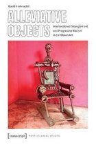 Alleviative Objects - Intersectional Entanglement and Progressive Racism in Caribbean Art