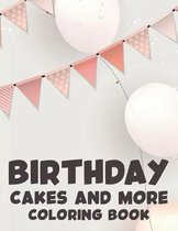 Birthday Cakes and More Coloring Book