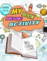 My awesome activity Book - Ages 4-8
